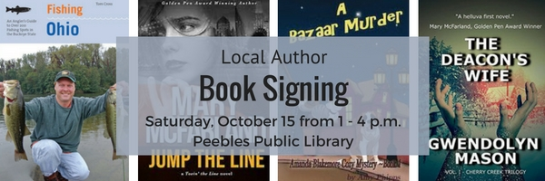 Local Author Book Signing at the Peebles Library on Saturday, October 15 from 1 - 4 p.m.