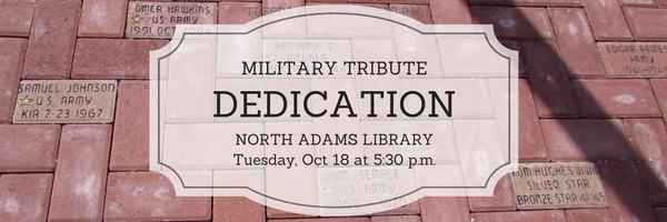 Military Memorial Dedication at the North Adams Library on Tuesday, October 18 at 5:30 p.m.