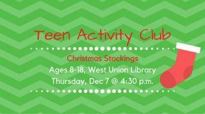 Teens: Christmas Stockings @ West Union Library | West Union | Ohio | United States