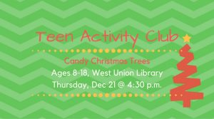 Teens: Candy Christmas Trees @ West Union Library | West Union | Ohio | United States