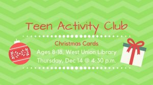 Teens: Christmas Cards @ West Union Library | West Union | Ohio | United States