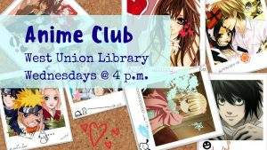 Teen Anime Club @ West Union Library | West Union | Ohio | United States