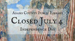 Closed @ Adams County Public Library