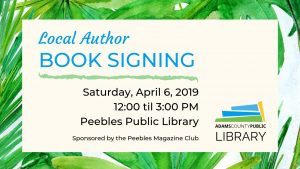 Local Author Book Signing @ Peebles Library